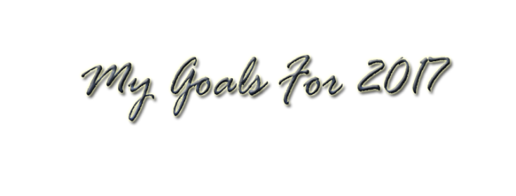 my-goals-for-2017